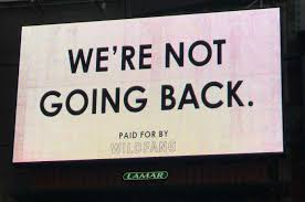 We're Not Going Back